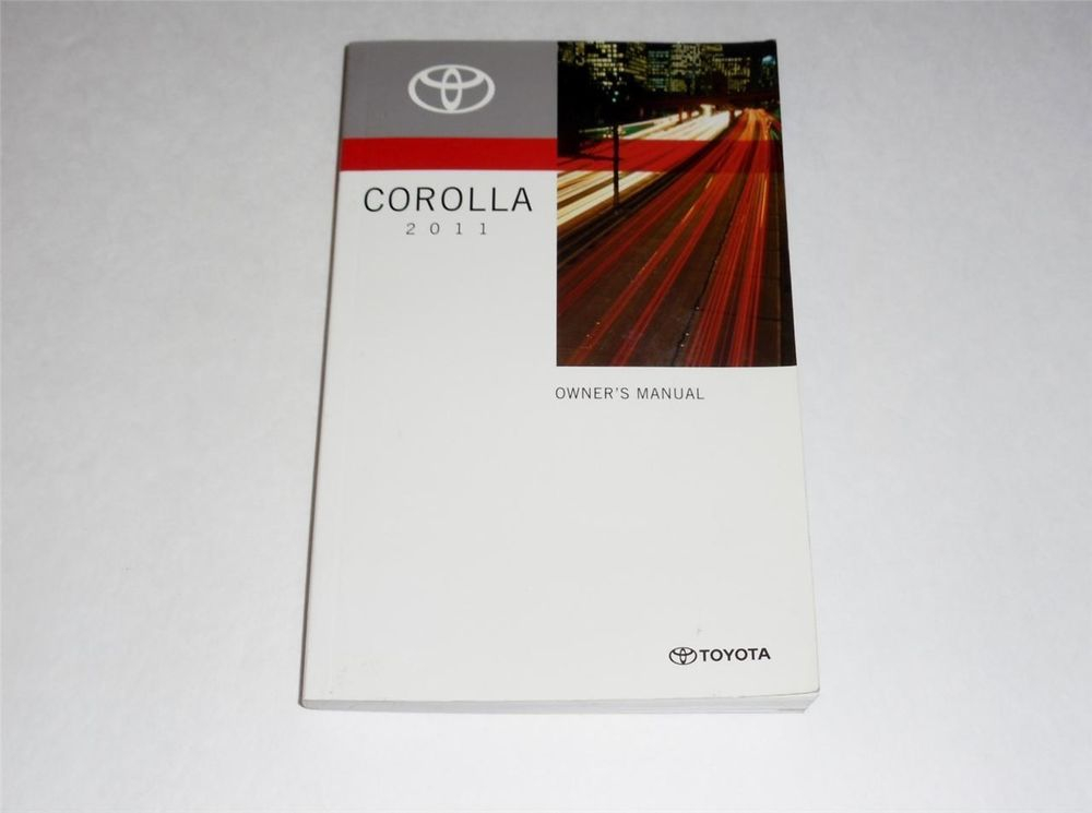 2011 Toyota Corolla Owners Manual Book Owners Manuals